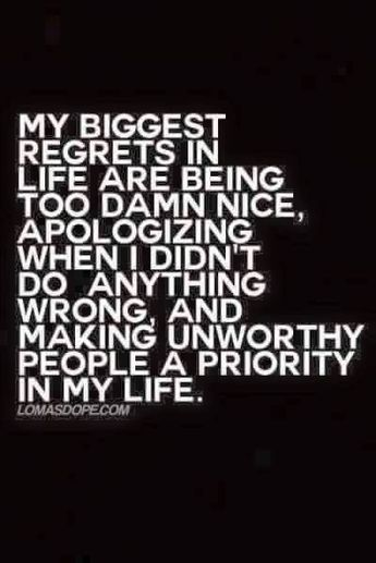 Unworthy People A Priority In My Life Thoughts Pinterest