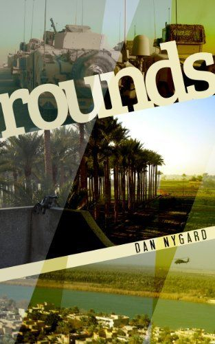 Rounds by Dan Nygard. $2.99. 131 pages. Publisher: Knuckledown Press (September 26, 2012)