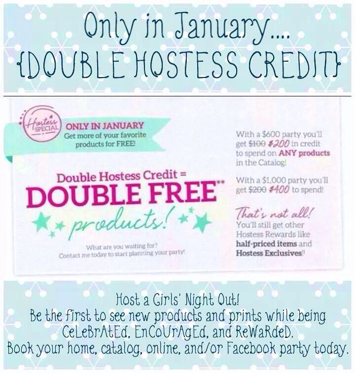 Double Hostess Credit in January 2015....Book your party TODAY!