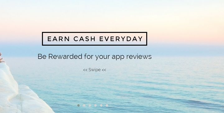 Earn Cash Everyday; Be rewarded for your app review