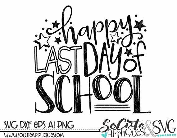 End of school SVG, Happy last day of School, summer svg