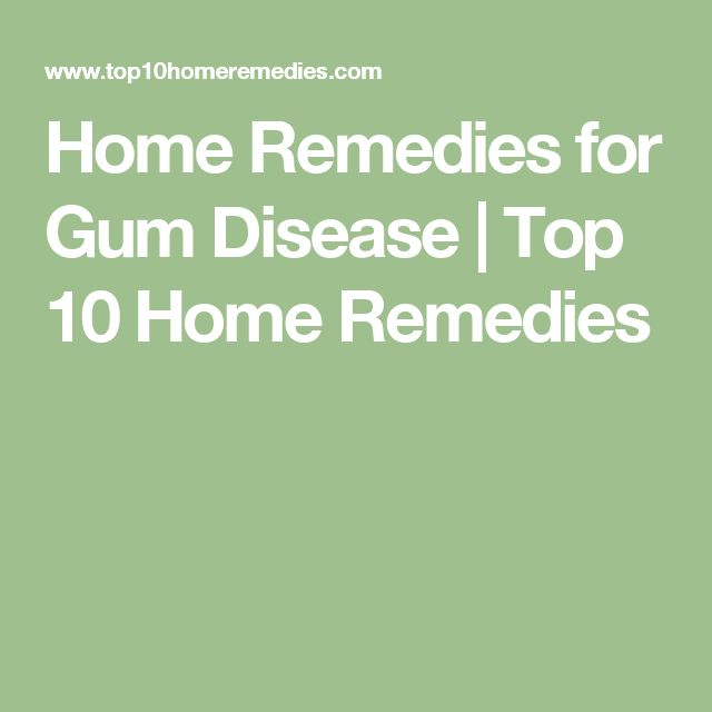 Home Remedies for Gum Disease | Top 10 Home Remedies