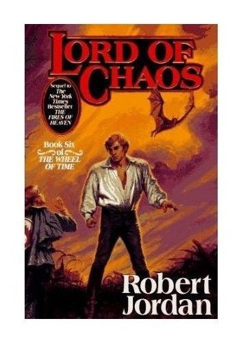 Lord Of Chaos: Book 6 of the Wheel of Time, Jordan, Robert Hardback Book in Books, Comics & Magazines, Fiction, Fantasy | eBay