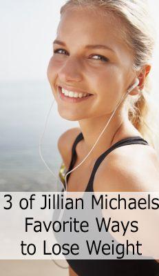 3 of Jillian Michaels favorite ways to lose weight.