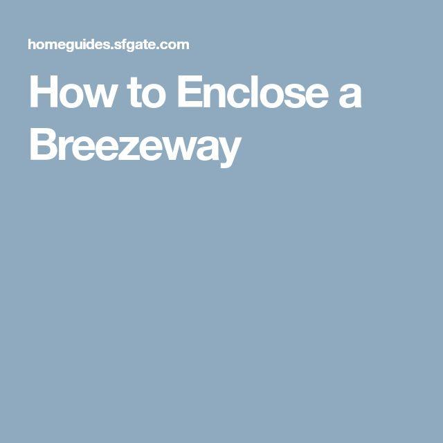 How to Enclose a Breezeway