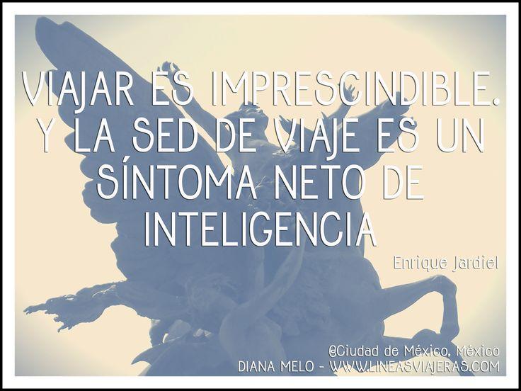Enrique Jardiel #Travel #Quotes