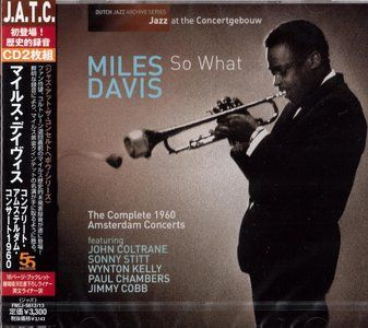 Miles Davis - So What: The Complete 1960 Amsterdam Concerts (2013) {2CD Japan Edition FNCJ-5612~13}  ||  Miles Davis - So What: The Complete 1960 Amsterdam Concerts (2013) {2CD Japan Edition FNCJ-5612~13}  EAC rip (secure mode) | FLAC (tracks)+CUE+LOG -> 586 Mb | MP3 @320 -> 334 Mb Full Artwork @ 600 dpi (png) -> 405 Mb | 5% repair rar  © 2013 Dutch Jazz Archive / 55 Records | FNCJ-5612~13 Jazz / Modal Music / Hard Bop…