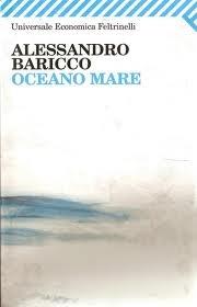 Alessandro Baricco - Oceano Mare