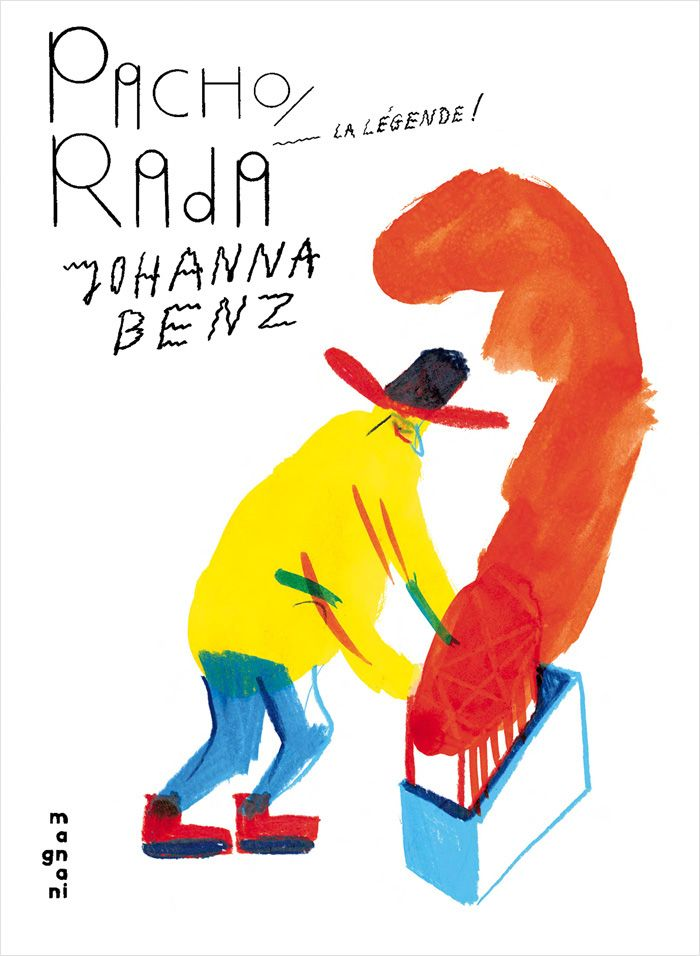 Front cover for 'Pacho Rada, la légende!' by Johanna Benz – published by Éditions Magnani, France