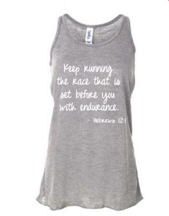 Another awesome Christian running tank top... https://www.etsy.com/listing/153479208/running-tank-top-for-womens-running-tops
