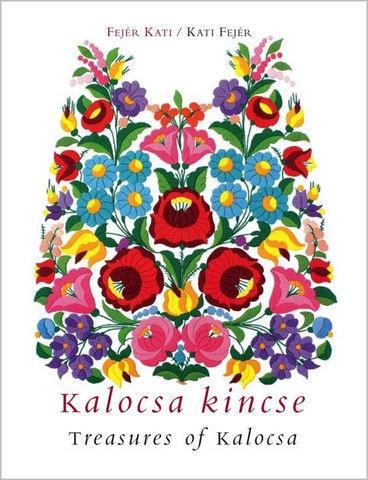 Treasures of Kalocsa - book on Kalocsa embroidery