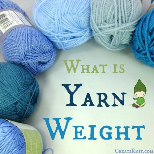 What is yarn weight? Learn in just a few minutes and empower your skills for life!