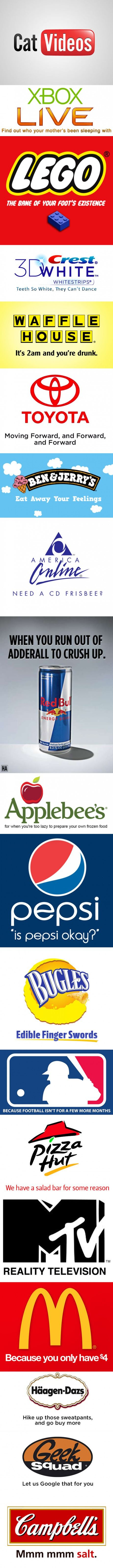 """19 Honest Slogans 
