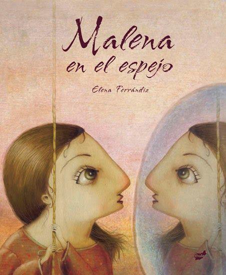 soñando cuentos: MALENA EN EL ESPEJO.