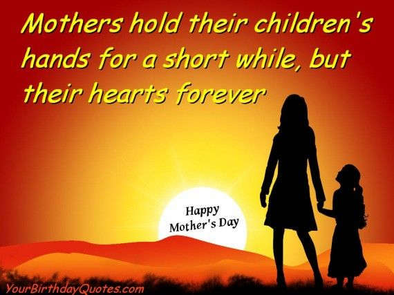 Great Mothers Day Quotes And Wishes To Share With The Mom