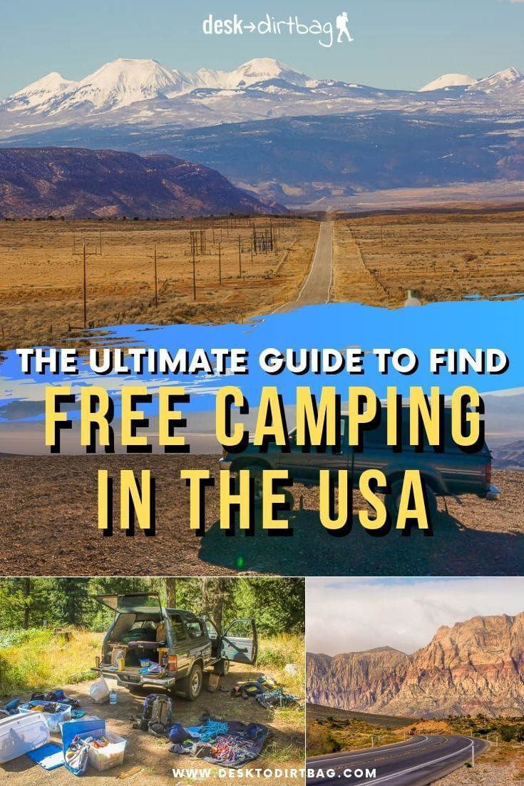Guide To Finding Free Camping In The Usa Save Road Tripping Free Camping Camping Places Camping Locations