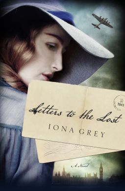 Letters to the Lost   Iona Grey   9781250066770   NetGalley
