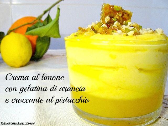 Crema al limone, gelatina di arance e croccante al ...