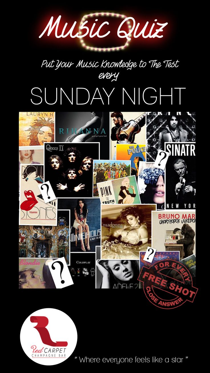 "We love music, we love games and we LOVE the Music Quiz!  Every Sunday we are playing the Music Quiz at Red Carpet Champange Bar only! Guess the song, the artist or the movie and get a free shot for every right answer! We are playing four rounds and the first one starts at 10PM! Let's see how expert are you in music!  ""Everybody feels like a star at the Red Carpet Champagnebar"""