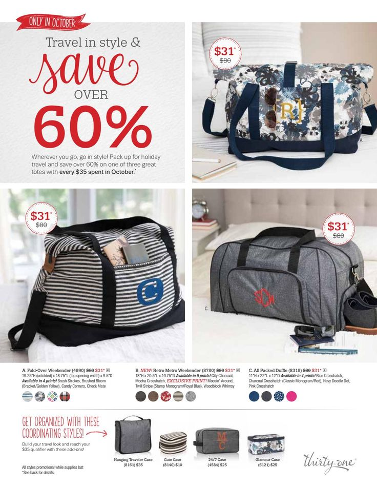 Octoberflyer for every $35 purchase you make this month you will qualify for your choice of one of three amazing travel bags for only $31 !