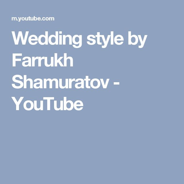 Wedding style by Farrukh Shamuratov - YouTube