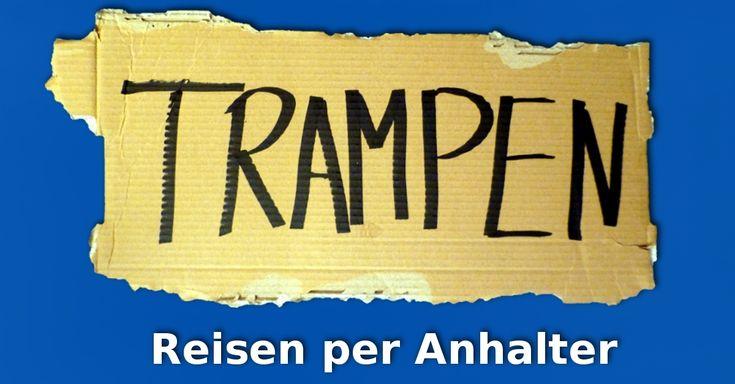 """Jetzt verfügbar: """"Trampen - Reisen per Anhalter"""" - Das Buch! Ein Ratgeber, der dir alle Fragen über's Trampen und Reisen per Anhalter beantworten will."""