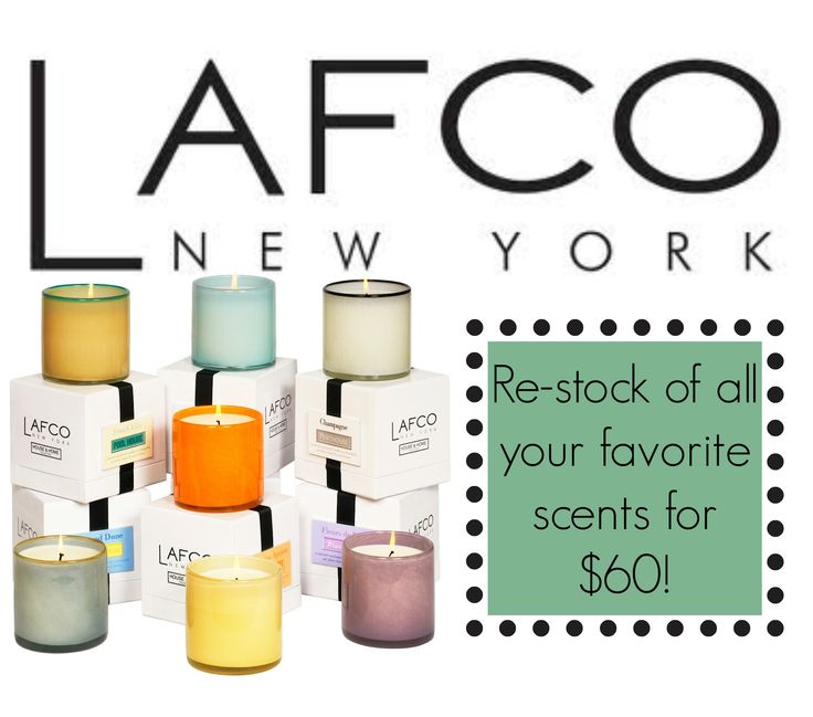 From Pool House To Master Bedroom Lafco New York Has All Your Favorite Scents To Fit Any Room