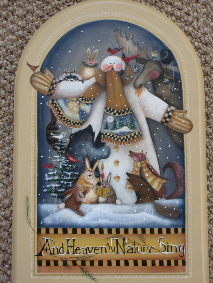 This is a Lynne Andrews design that I painted several years ago.  I love painting her snowmen and the gifts of nature that she includes in each piece.....Deege