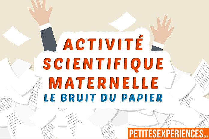 Voici une activité scientifique à faire en maternelle avec des enfants à partir de 4 ans ! Découvrez le bruit que 2 feuilles de papier peuvent produisent.