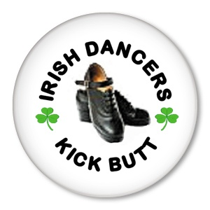 #Irish #dancing #button #badge: Dancers Kicks, Dance Buttons, Buttons Badges, Irish Step, Irish Dancing, Things Irish, So True, Irish Dancers, Girls Irish