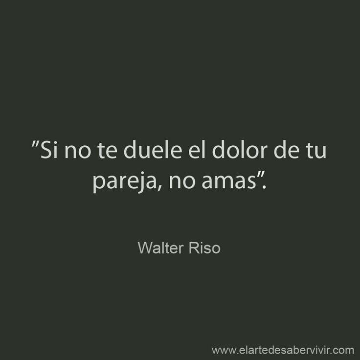 Walter Riso Porque amar significa que lo importante para ti lo es para mi