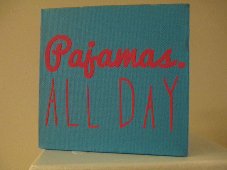 Pajamas All Day Comfy Funny Sign Shelf Sitter Home Decor Jenuine Crafts by jenuinecraftsandmore on Etsy https://www.etsy.com/listing/505518021/pajamas-all-day-comfy-funny-sign-shelf