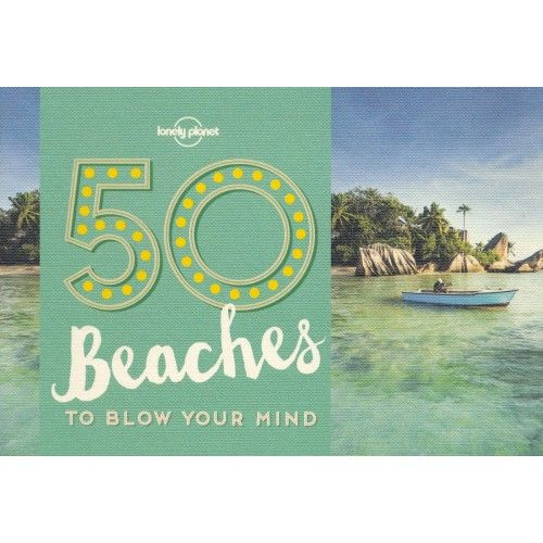 50 Beaches to Blow Your Mind, album, Lonely Planet