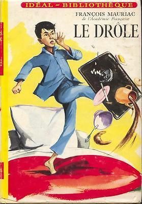 Le Drole, Francois Mauriac~Ideal Bibliotheque~Vintage French Reader~Homeschool