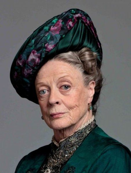 Maggie Smith in Downton Abbey.  I love Maggie Smith.  She is hilarious in Downton. I don't think I have ever seen a movie she was in that I did not like.  A class act!