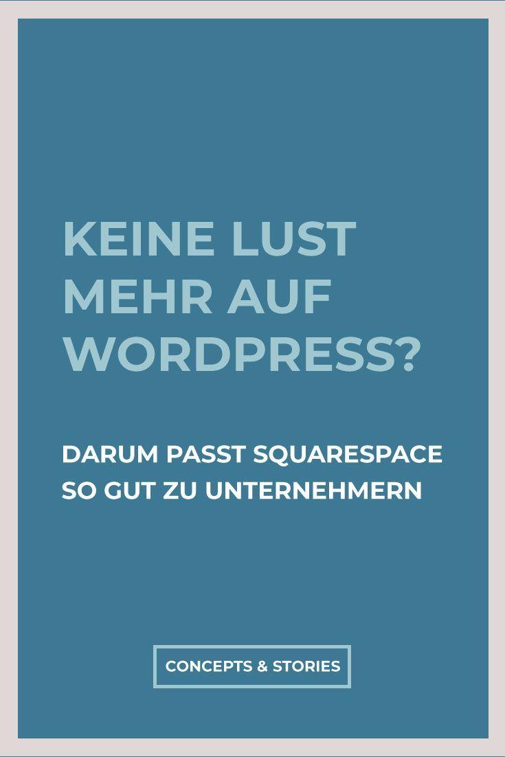 Zu Wem Passt Squarespace Besonders Gut Eine Ganz Pauschale Antwort Zum Anfang Es Ist Besonders Fur Kleine Und Mittler Einzelunternehmen Heimarbeit Wordpress