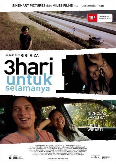 #10 3 Hari untuk Selamanya (Riri Riza). 2006