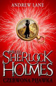 Młody Sherlock Holmes. Czerwona pijawka: Andrew Lane