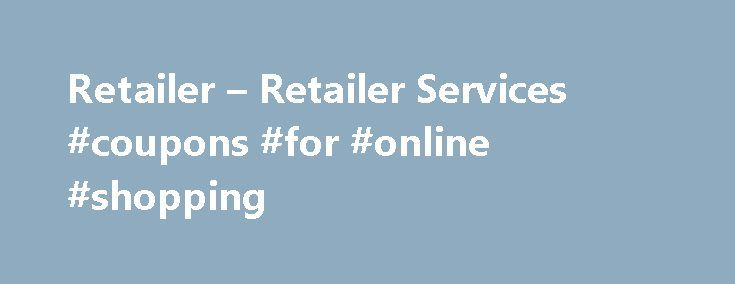 Retailer – Retailer Services #coupons #for #online #shopping http://retail.nef2.com/retailer-retailer-services-coupons-for-online-shopping/  #diamond retailers # Since 1982, Diamond Comic Distributors has helped comic book specialty retailers grow their businesses, their customer bases, and their sales. By offering a comprehensive slate of products and services – and by improving them in response to retailer feedback – we enable retailers to operate their businesses efficiently and…