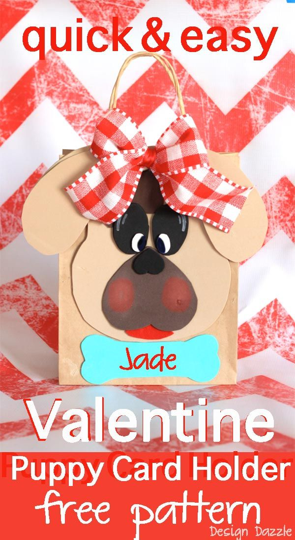 Valentine Puppy Card Holder - Quick and easy Valentine card holder with free pattern! Does your child need to take a card holder to school to collect all their special Valentines? This cute little puppy card holder works for a boy or girl. Craft foam or felt is so easy to work with. Design Dazzle