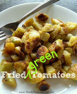 Family Home and Life: Diced Fried Green Tomatoes