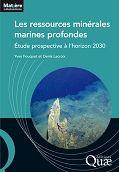 Cote BLP :B410-FOU-R (2012) auteurs Ifremer éditeur : http://www.quae.com/fr/r1611-les-ressources-minerales-marines-profondes-.html