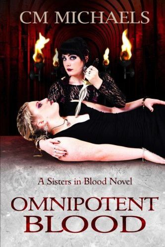 Omnipotent Blood (Sisters in Blood) (Volume 2)
