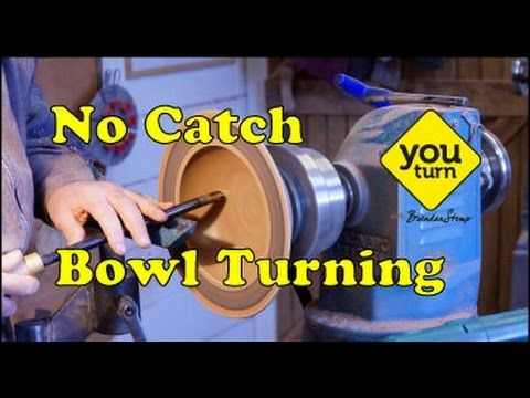 No Catch Bowl Turning - YouTube