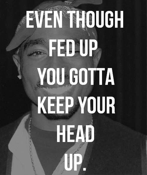 - Tupac Shakur  picture quotes | Tumblr