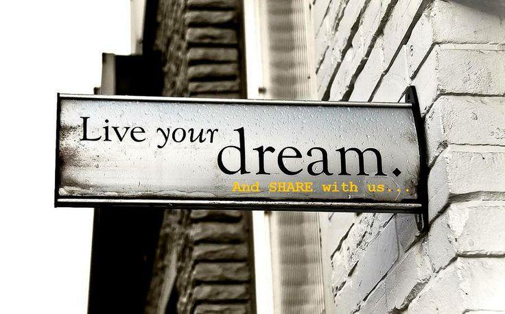 Live your Dreams