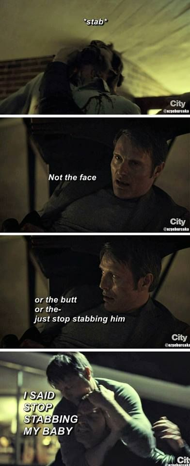 When Hannibal came to Will's rescue I started crying, aw look my babies :') *proud cannibal noises*
