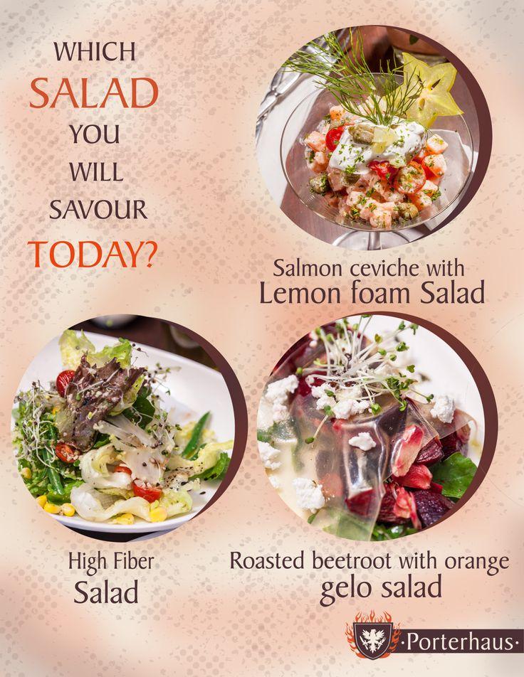 Salads to savour at #Porterhaus.  #salads #DeliciousTreats #SummerFoods #HighFiberSalad #SalmonCeviche #RoastedBeetrootsWithOrangeGeloSalad