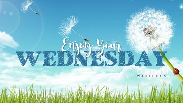 Enjoy Your Wednesday | Wednesday Graphics | Days of the Week Graphics Comments Pics Images Happy Wednesday Quotes Enjoy Hump Day - commentwarehouse.com
