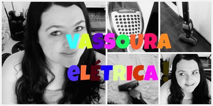 VASSOURA ELÉTRICA ELECTROLUX VALE A PENA?